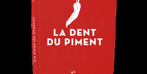 La dent du piment - Thomas Vennin
