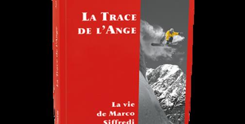 La trace de l'ange - Antoine Chandelier