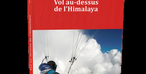 Vol au-dessus de l'Himalaya - Jean-Yves Fredriksen