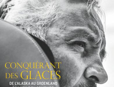 Conquérant des Glaces - Yvan Bourgon