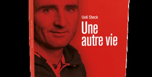 Une autre vie - Ueli Steck