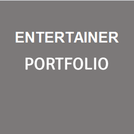 Entertainer PORTFOLIO