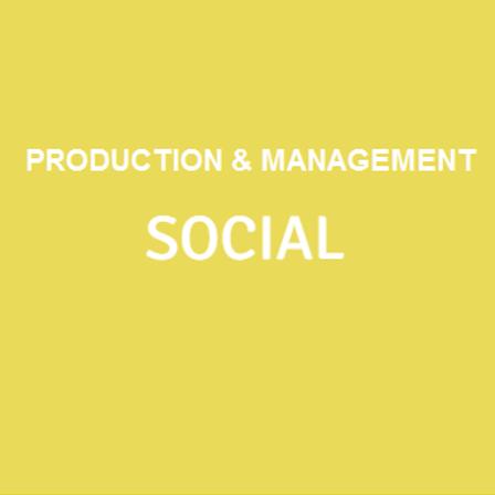 Production & Management SOCIAL
