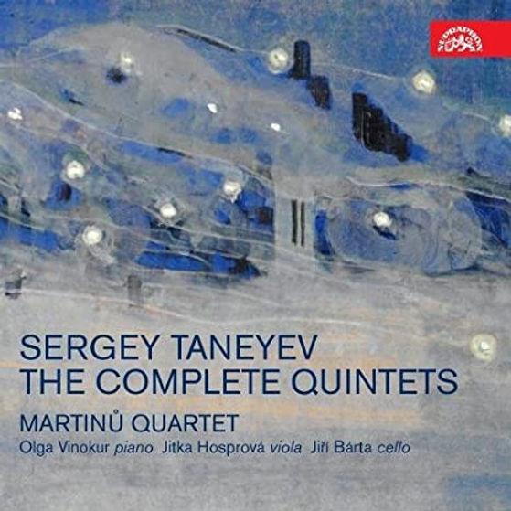 Sergey Taneyev  Complet Quintets