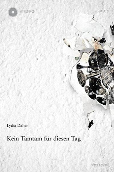 KEIN TAMTAM FÜR DIESEN TAG (Lyrikband + CD)