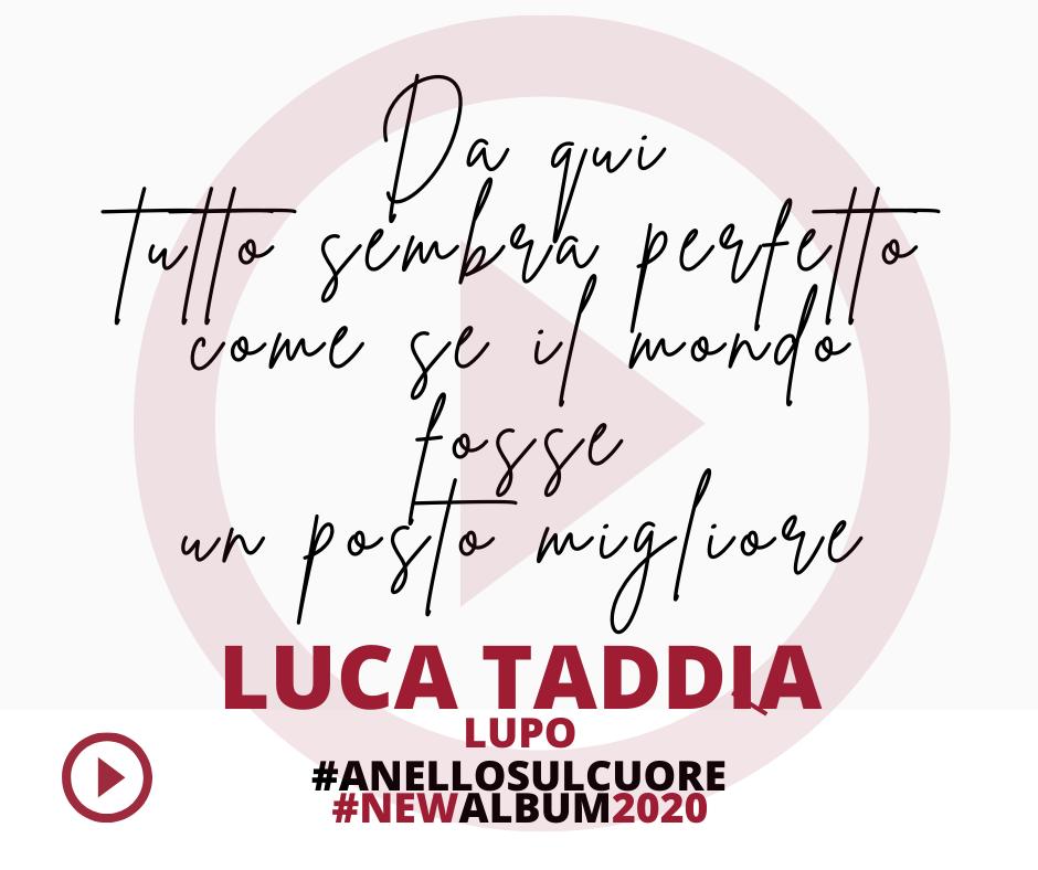"""Luca Taddia - Lupo - tratto dal nuovo album L'Anello sul Cuore - prodotto da Arcangelo """"Kaba"""" Cavazzuti"""