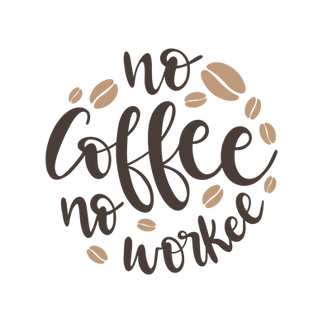 No_coffee_no_workee.png