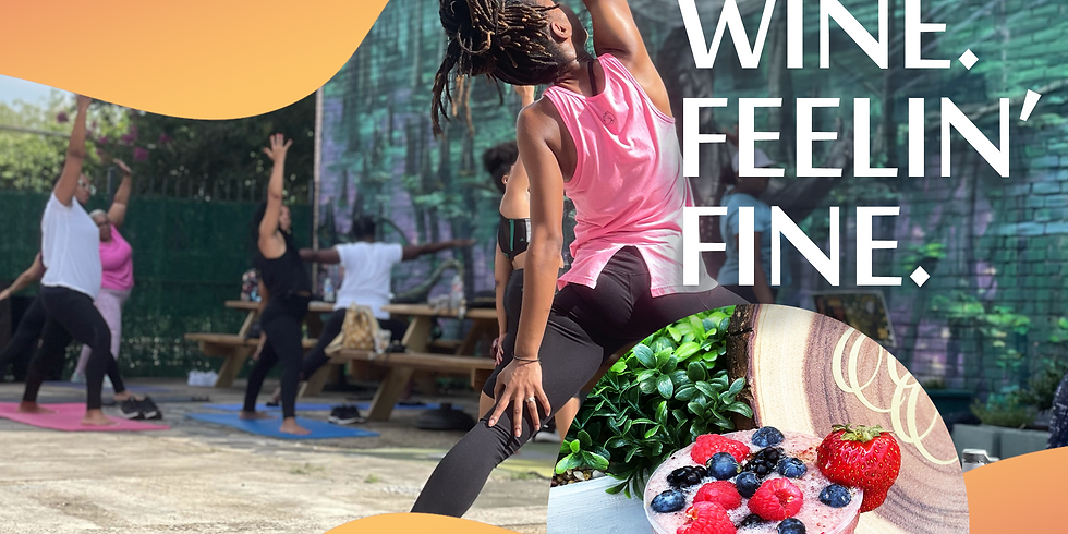 Yoga. Wine. Feelin' Fine.