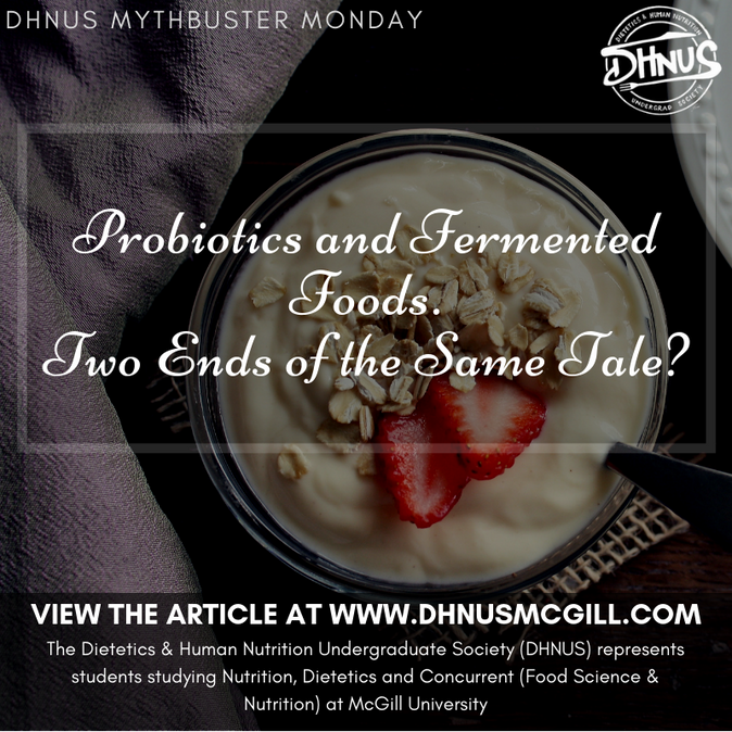 Probiotics and Fermented Foods. Two Ends of the Same Tale?
