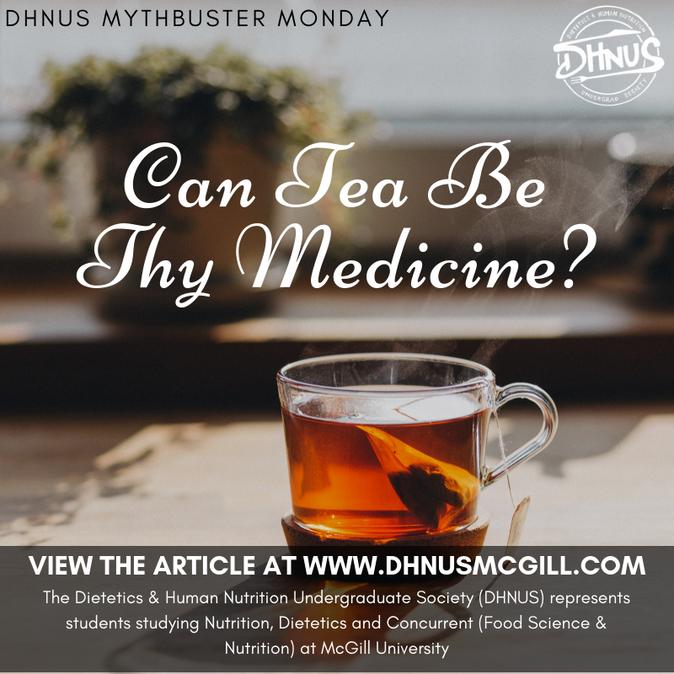 Can Tea Be Thy Medicine?