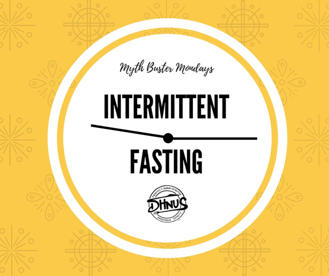 Mythbuster Monday #6: Intermittent Fasting
