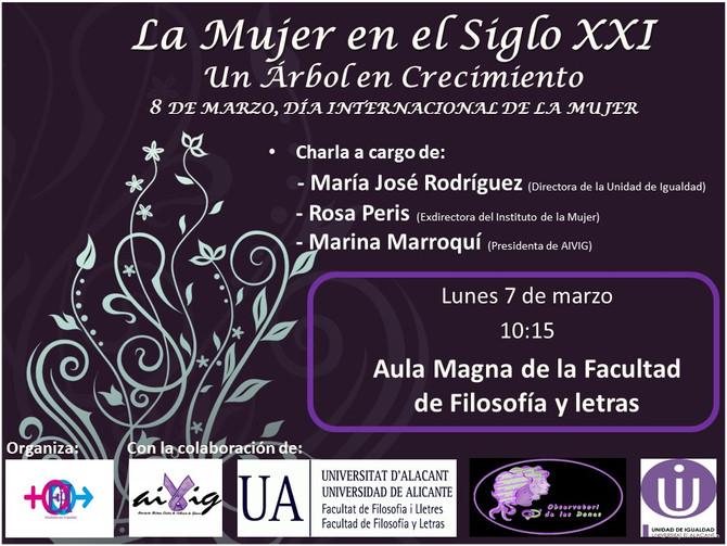 CHARLA LA MUJER EN EL SIGLO XXI  7 DE MARZO EN LA UA