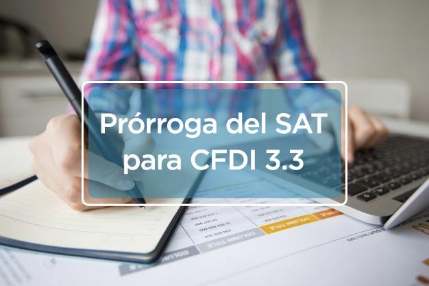 Prórroga del SAT para CFDI 3.3