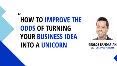How to go from Idea to Unicorn: 10 Must-Have Mindsets You Need in the Early Stage