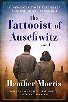 Chapter 32 - The Tattooist of Auschwitz