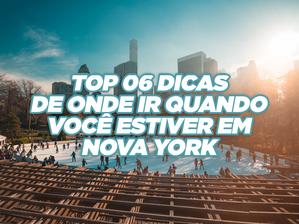 Top 06 Dicas de onde ir em Nova York.