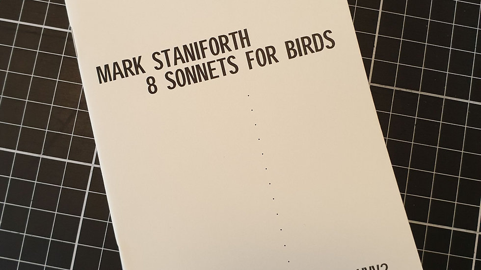 Mark Staniforth, 8 Sonnets for Birds (VVV2)