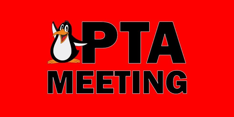 May General PTA Meeting - BOARD ELECTIONS