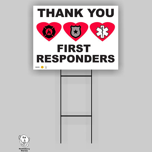 "Thank You First Responders: 18""x 24"" Yard Sign"