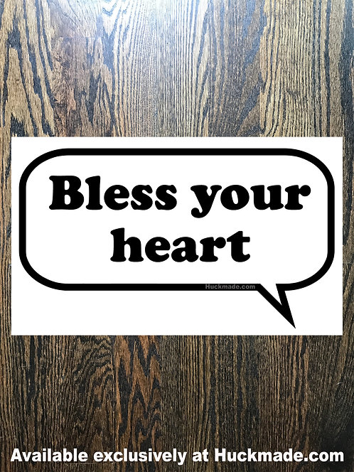 Bless your heart: Vinyl Decal