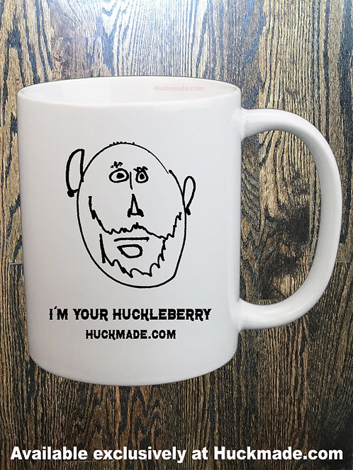 I'm Your Huckleberry: Coffee Mug