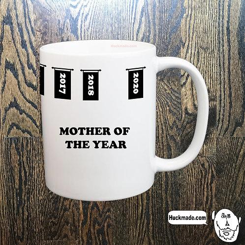 Mother of the Year: Coffee Mug