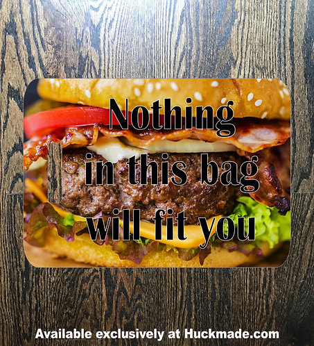 Nothing Will Fit You (Burger): Luggage Tag