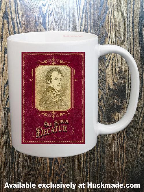 Old School Decatur: Coffee Mug