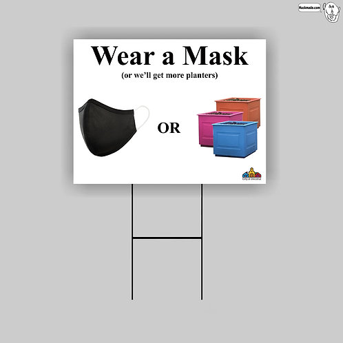 """Masks or Planters"": 18""x 24"" Yard Sign"