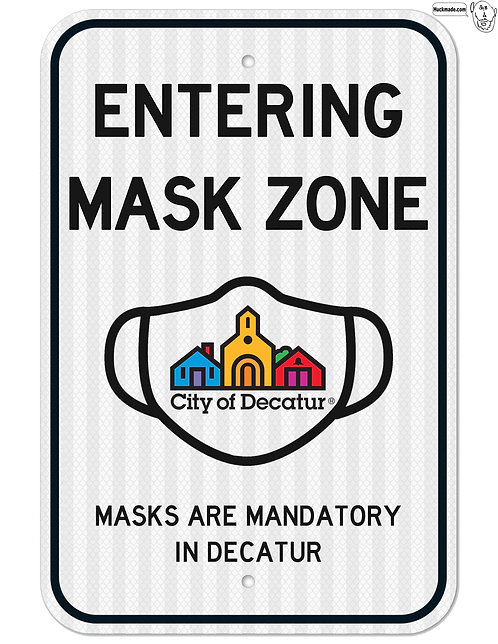 "Entering Mask Zone: 18""x 24"" Street Sign"