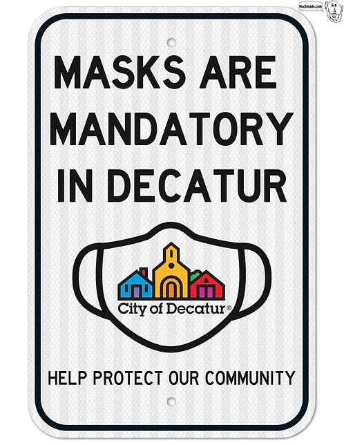 "Masks are Mandatory: 18""x 24"" Street Sign"