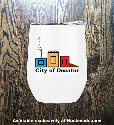 City of Decatur Planters, Decatur Planters, planterpride, Huckmade, Huckleberry Starnes, city of decatur, wine glass, yeti