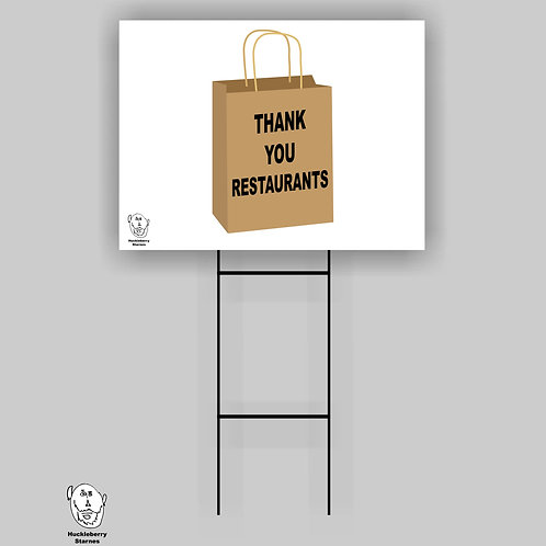"Thank You Restaurants: 18""x 24"" Yard Sign"