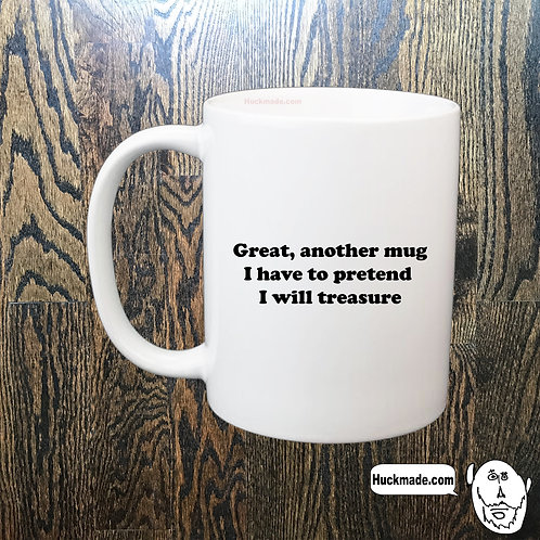 Great, another mug: Coffee Mug