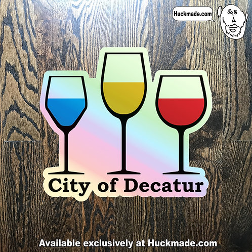 Decatur Wine: Holographic Sticker (medium)