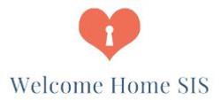 Welcome Home SIS