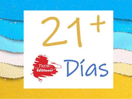 NUEVO 21+ DÍAS para EVOLUCIONAR con la TNDR