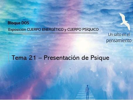 TEMA 21: PSIQUE - Presentación