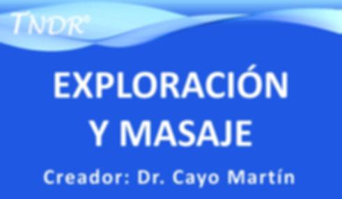 Curso Exploración y Masaje TNDR