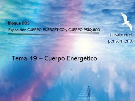 TEMA 19: CUERPO ENERGÉTICO