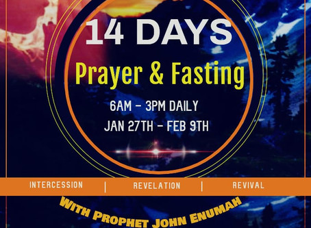 14 Days Fasting and Prayers