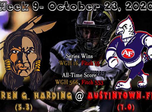 Week 9- Warren G. Harding (5-3) @ Austintown Fitch (7-0) w/ Hype Video