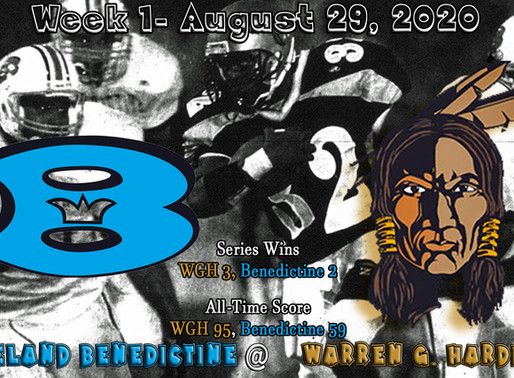 UPDATED Week 1- Cleveland Benedictine (0-0) @ Warren G,. Harding (0-0)