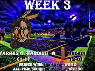 Week 3- Warren G. Harding (1-1) @ Hudson (2-0)
