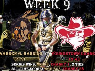 Week 9- Warren G. Harding (4-4) @ Youngstown Chaney (3-4)