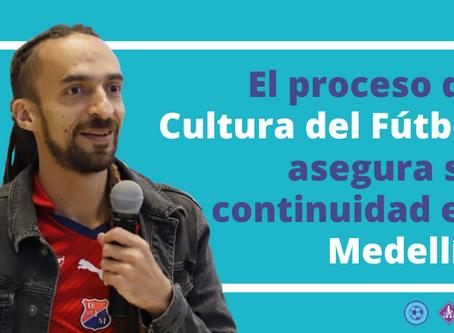 El proceso de Cultura del Fútbol asegura su continuidad en Medellín