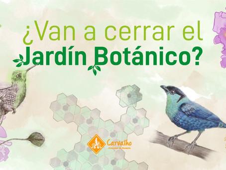 ¿Van a cerrar el Jardín Botánico de Medellín?