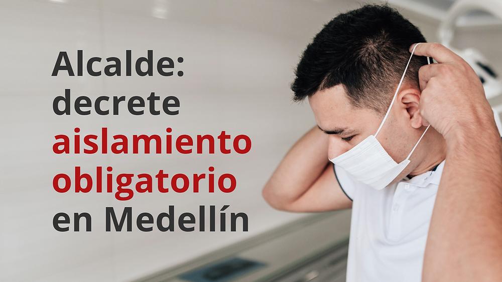 aislamiento obligatorio en Medellín por Coronavirus