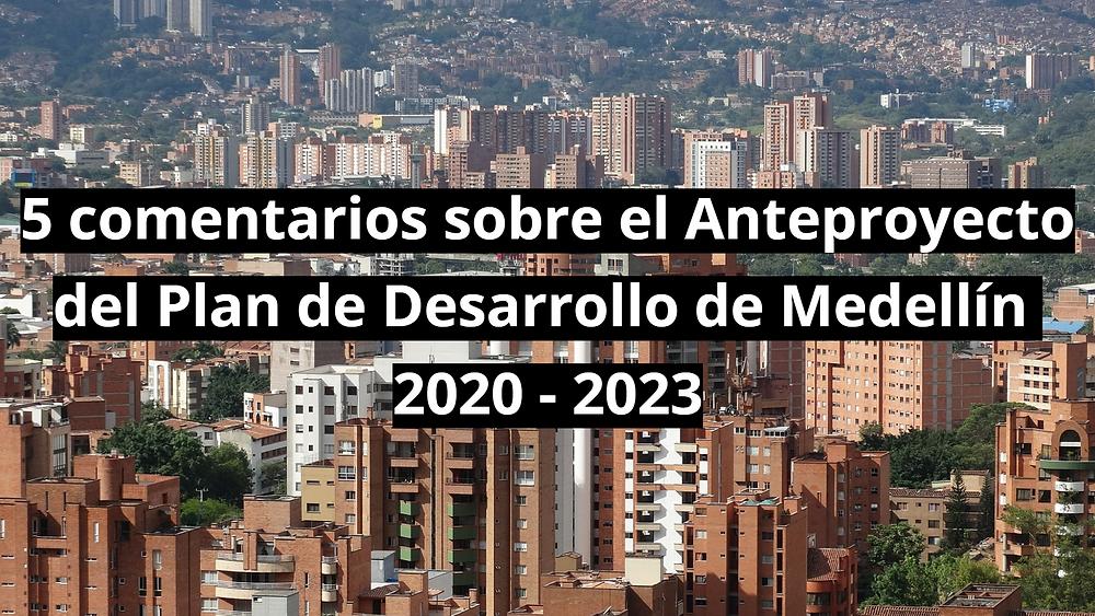 Plan de desarrollo Medellín Futuro 2020-  2023