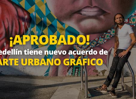 ¡APROBADO! Medellín tiene nuevo acuerdo de arte urbano gráfico